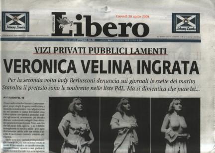 Titolo di Libero (diretto da Feltri) dopo richiesta di divorzio da parte di Veronica dopo vicenda Noemi e candidature diveline varie